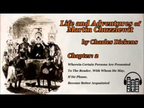 Life and Adventures of Martin Chuzzlewit by Charles Dickens Chapter 2 Free Audio Book