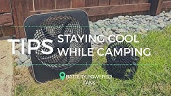 Ways to Stay Cool While Tent Camping in the Summer | Battery Powered Fans Test/Review