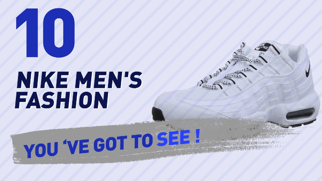 quite nice 55cfe 4ecba Nike 95 For Men    New And Popular 2017