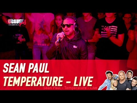 Sean Paul - Temperature - Live - C'Cauet sur NRJ