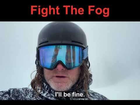 Fight the Fog