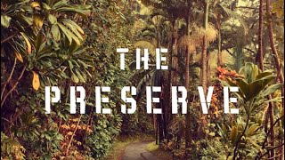 Book Trailer | The Preserve: A Novel by Steve Anderson