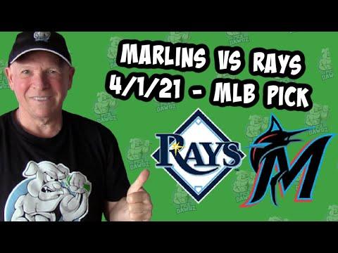 Miami Marlins vs Tampa Bay Rays 4/1/21 MLB Pick and Prediction MLB Tips [Betting Pick]