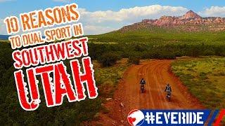 10 Reasons to Dual Sport in Southwest Utah #everide