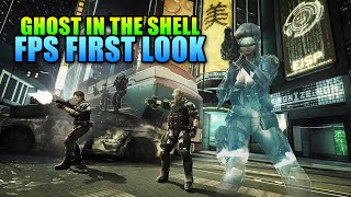 Ghost In The Shell: Standalone Complex - First Assault - FPS First Look!