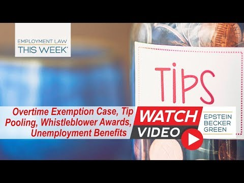 Employment Law This Week® - Episode 112 - Week of April 9, 2018