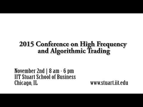 2015 Conference on High Frequency and Algorithmic Trading