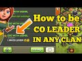 HOW TO BE CO-LEADER IN ANY CLAN IN CLASH OF CLANS! 5 Best Tips (NO cheat)