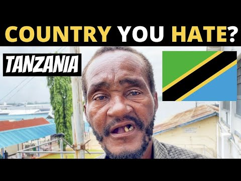 Which Country Do You HATE The Most? | TANZANIA
