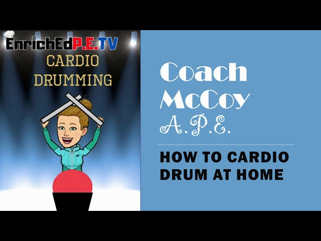Coach McCoy- A.P.E.: Cardio Drumming- How to Drum at Home