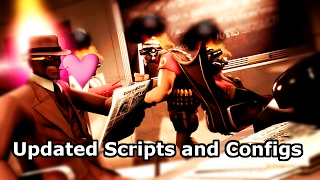 New TF2 Scripts and Configs