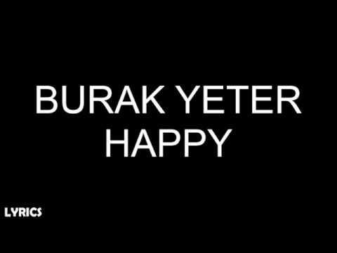 Burak Yeter - Happy (Lyrics)