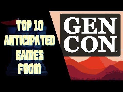 Top 10 Anticipated Games - Gen Con 2018
