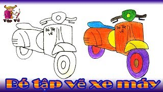 Bé tập vẽ Xe máy theo mẫu | drawing motorcycles