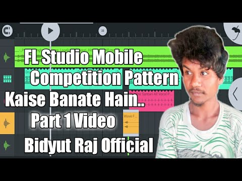 Competition Pattern On FL Studio Mobile||FL Studio Mobile Competition Pattern||Dj Bidyut Raj