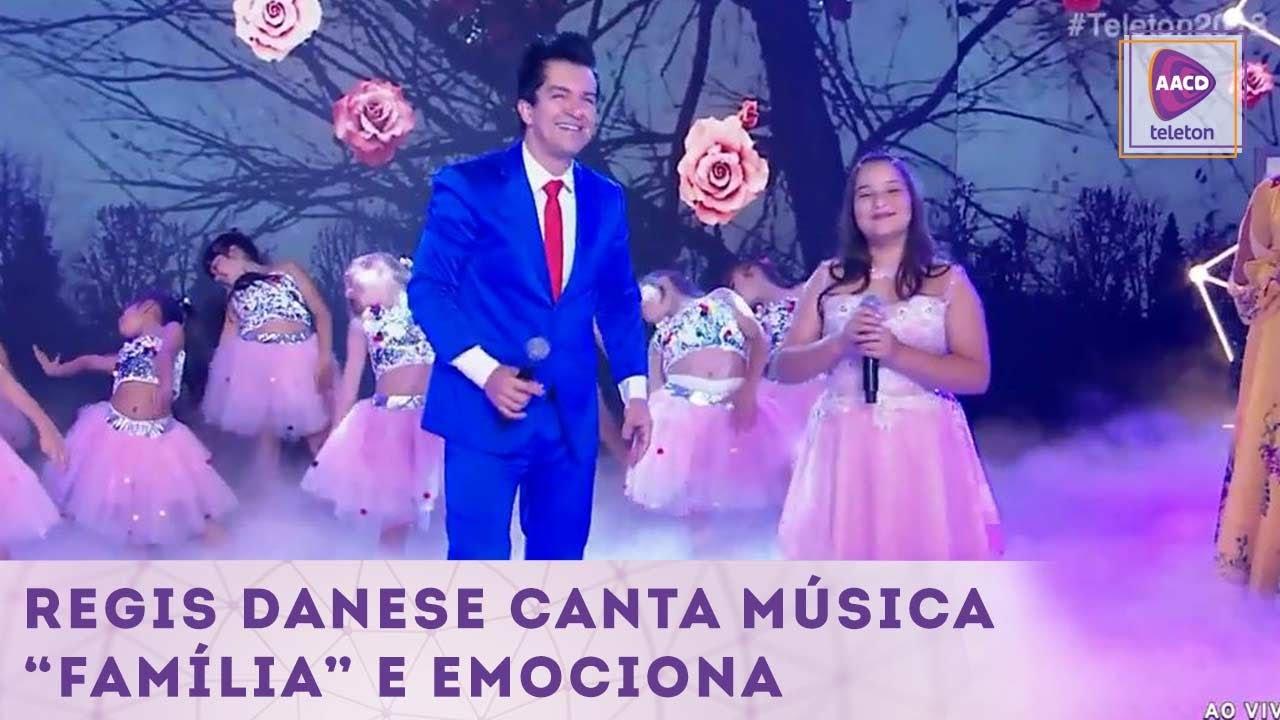 REGIS DANESE CANTA MÚSICA FAMÍLIA E EMOCIONA TELETON