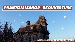 [ROUVERTURE] Phantom Manor à Disneyland® Paris
