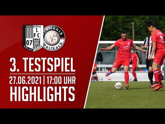 Viktoria Kelsterbach - Germ. Weilbach | 3. Testspiel | Highlights | 27.06.2021
