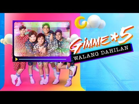Gimme 5 - Walang Dahilan (Audio)
