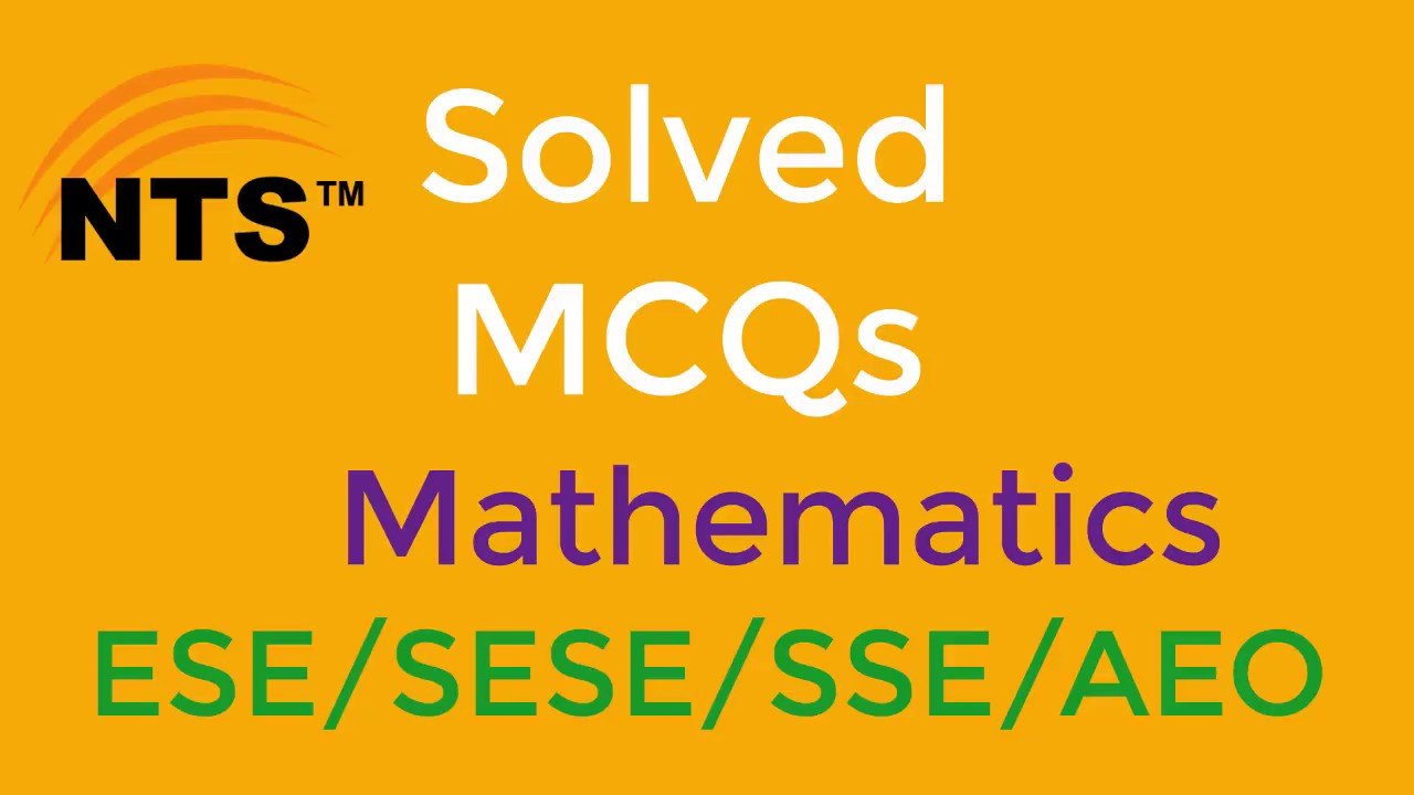 Most important Solved MCQs Mathematics//NTS Test