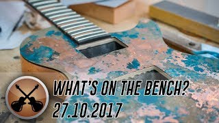 Whats on the Bench? - 27.10.17
