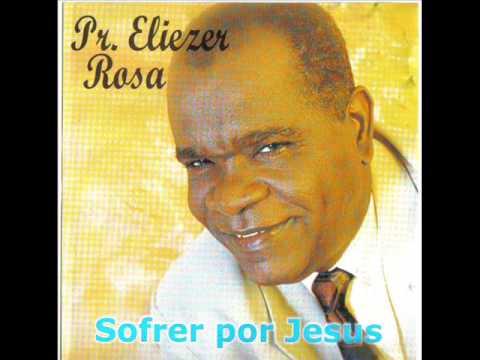 cd eliezer rosa sofrer por jesus
