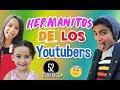 HERMANITOS DE LOS YOUTUBERS-52 Rankings