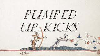 Pumped Up Kicks (Medieval Style with Female Vocals - Original by Cornelius Link) Resimi
