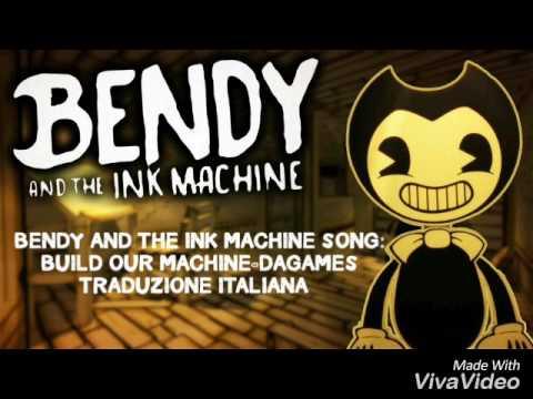 TRADUZIONE ITA-BUILD OUR MACHINE-DAGAMES-BENDY AND THE INK MACHINE SONG