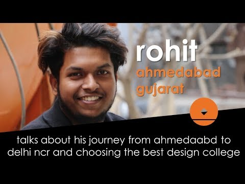 Rohit Chowdhury from Ahmedabad | B. Des. in Interaction Design in Year 2 | Life Through Design