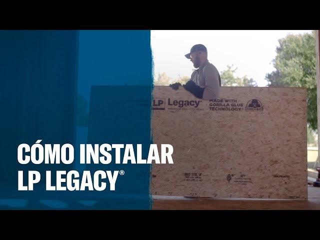 LP Legacy®: Cómo instalar el contrapiso