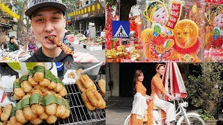 LUNAR NEW YEAR Tết Decorations & STREET FOOD in Hanoi's Old Quarter 2018 | LIFE IN VIETNAM