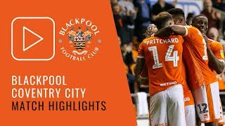 Highlights | Blackpool 2 Coventry City 0