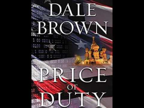 """Book Talk Guest Dale Brown, author """"Price of Duty"""" Mp3"""