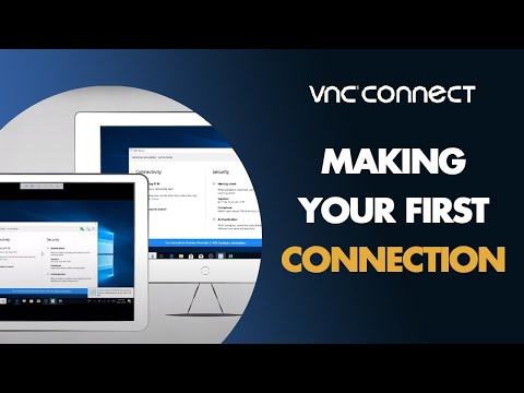 Making Your First Connection With VNC Connect Remote Access Software