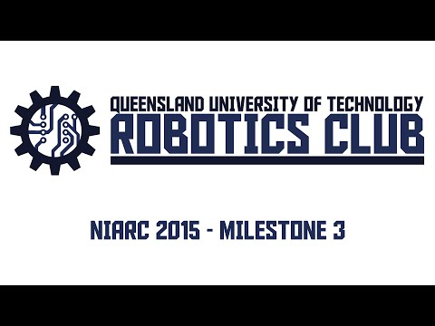 QUT Robotics Club - NIARC 2015 - Milestone 3