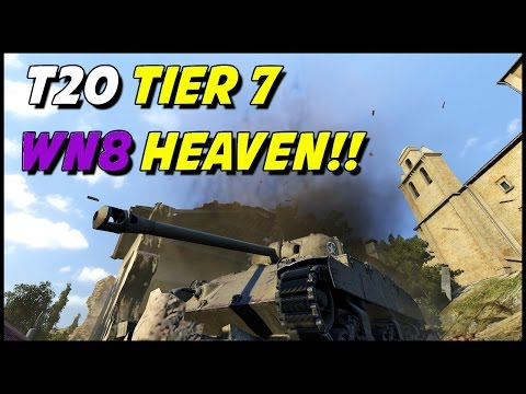 World of Tanks || T20 Tier 7, WN8 Heaven