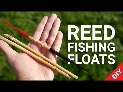 Handcrafted Reed Fishing Floats (Bobbers) - Make Your Own: DIY Fishing Tackle