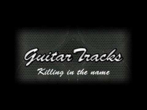 Killing in the name Guitar backing track ORIGINAL RECORDING