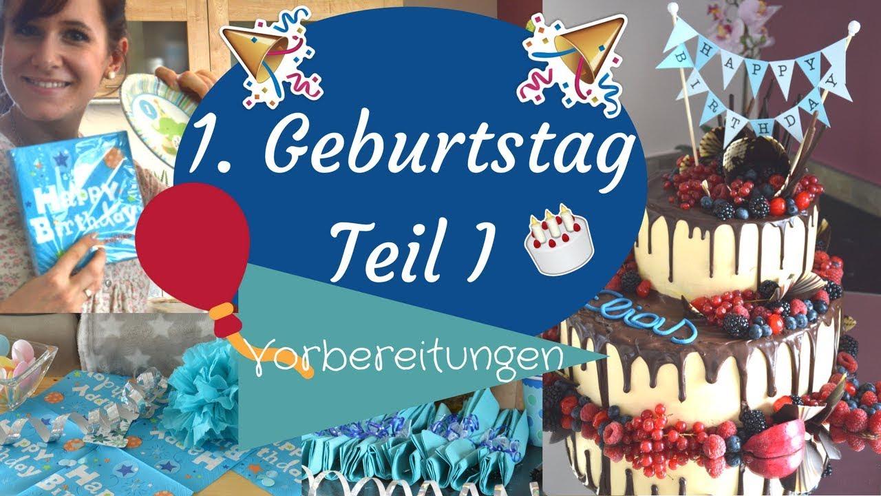 1 Geburtstag Torte Einfache Deko Vorbereitungen Teil I Junge