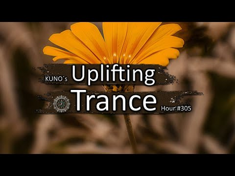 UPLIFTING TRANCE MIX 305 [October 2020] I KUNO´s Uplifting Trance Hour 🎵