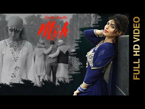 MOH (Full Video)    SANDY SANDHU    New Punjabi Songs 2016    AMAR AUDIO