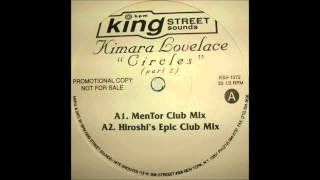 (1997) Kimara Lovelace - Circles [MenTor Club RMX]