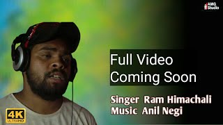 Full Video Coming Soon   Ram Himachali   Amg (Studio)