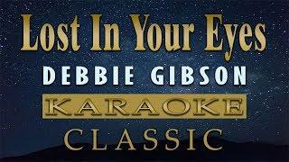 Lost In Your Eyes - Debbie Gibson (KARAOKE VERSION)