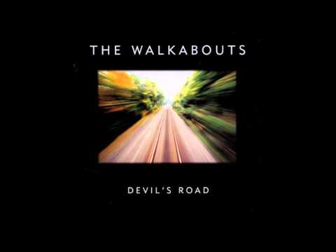 The Walkabouts -- The Leaving Kind