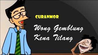 Download Curanmor - Wong Gemblung Ditilang | Humor Ngapak Cilacap Mp3 and Videos