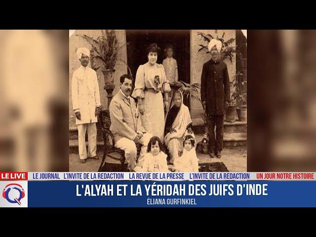 L'alyah et la yéridah des juifs - Un jour notre Histoire du 16 juin