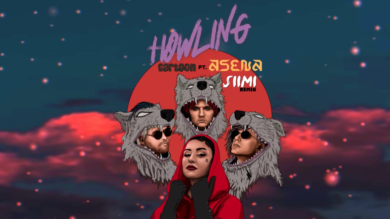 Cartoon - Howling (Ft. Asena) (Siimi Remix)