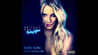 Britney Spears - Body Ache (Maxim Andreev Mix)